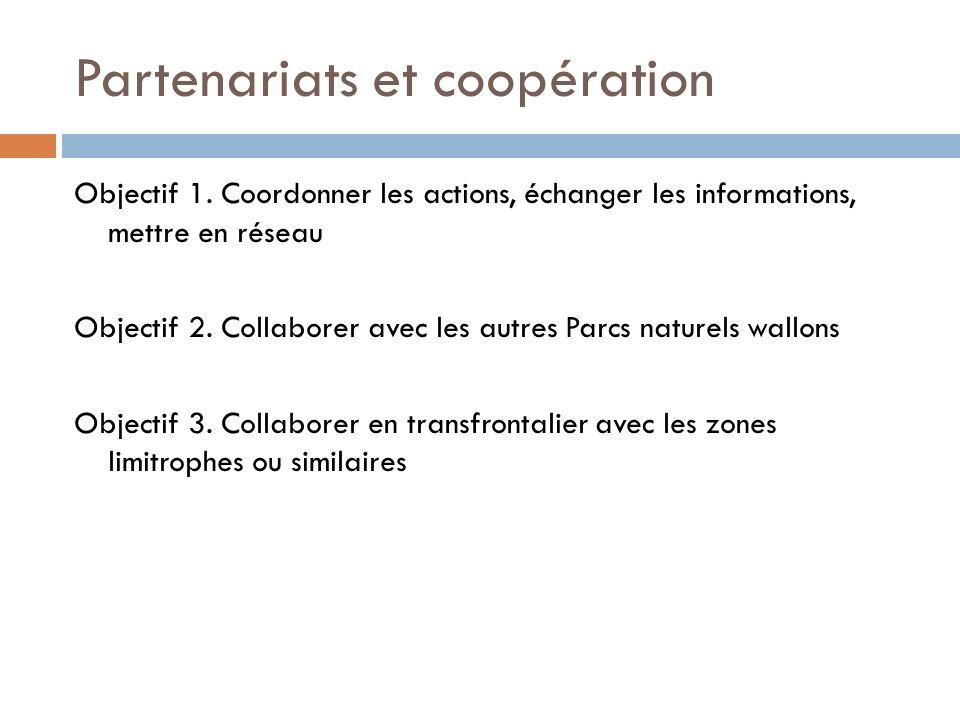 Partenariats et coopération Objectif 1.