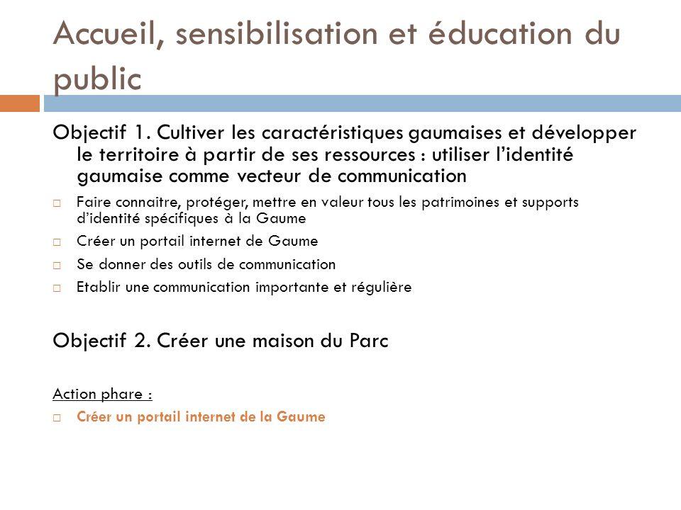 Accueil, sensibilisation et éducation du public Objectif 1.