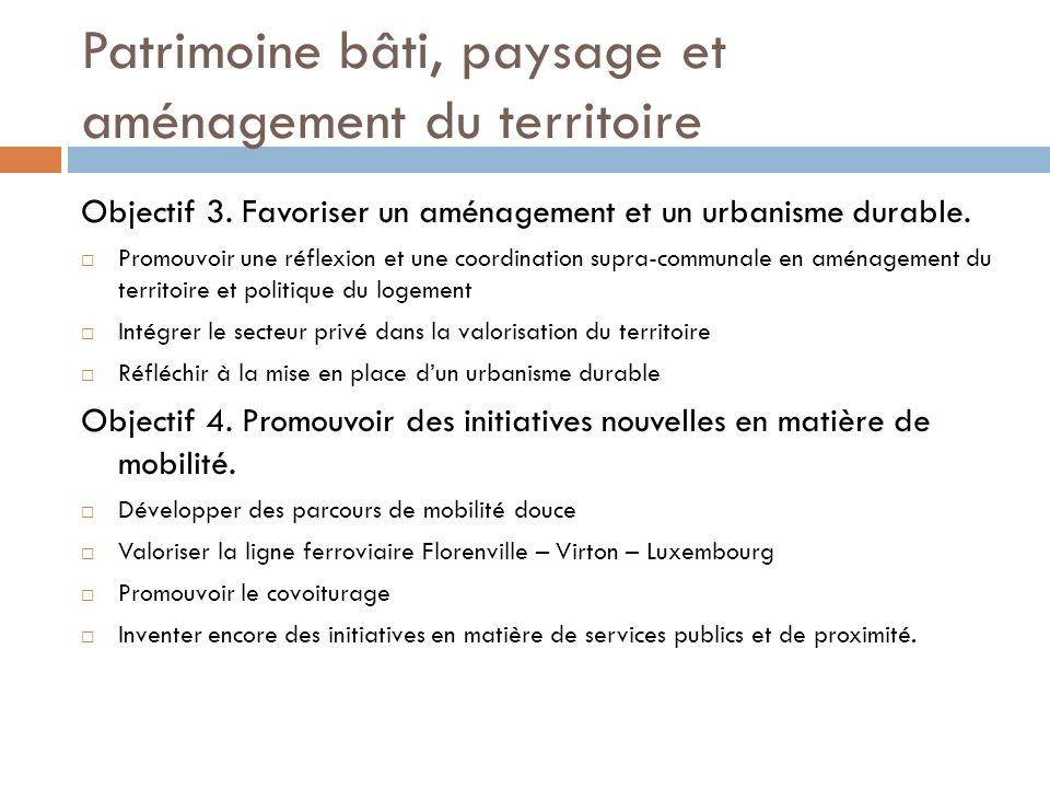 Patrimoine bâti, paysage et aménagement du territoire Objectif 3.