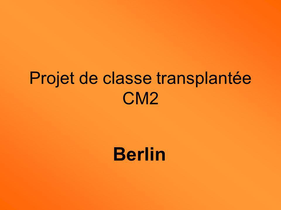 Projet de classe transplantée CM2 Berlin