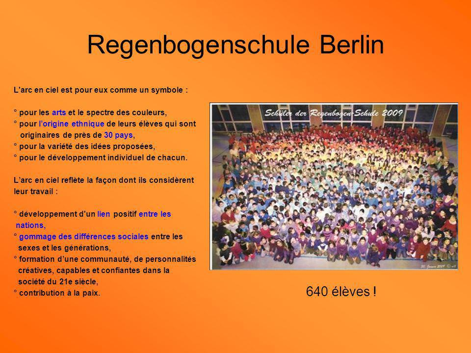 Regenbogenschule Berlin L'arc en ciel est pour eux comme un symbole : ° pour les arts et le spectre des couleurs, ° pour lorigine ethnique de leurs él