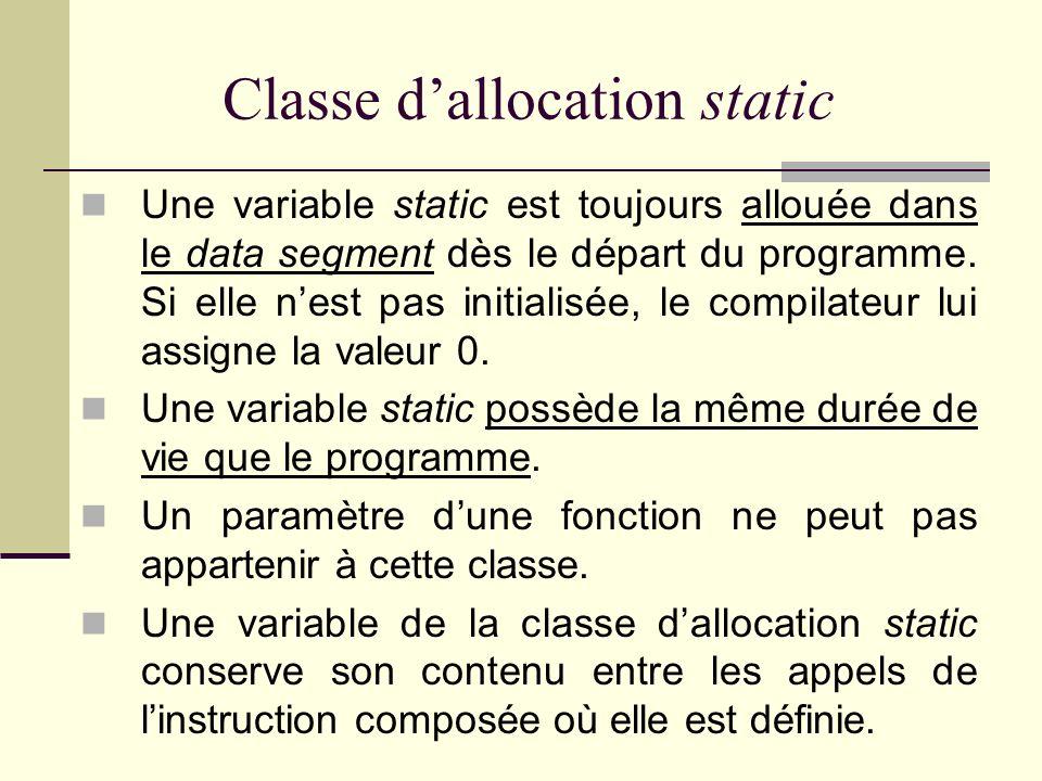 La classe dallocation register Exprime le souhait de placer une variable ou un paramètre dans un registre de lUCT. Une variable register vit aussi lon