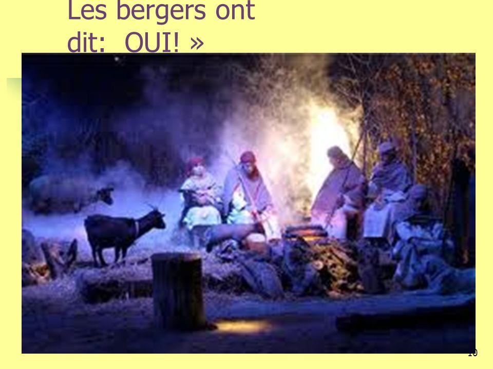 10 Les bergers ont dit: OUI! »