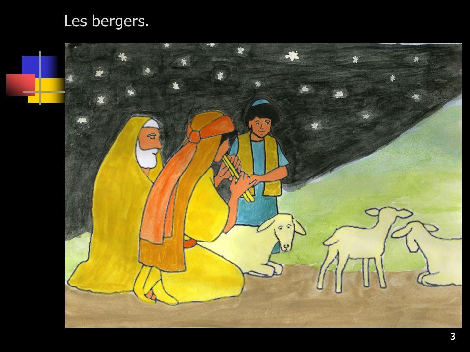 3 Les bergers.