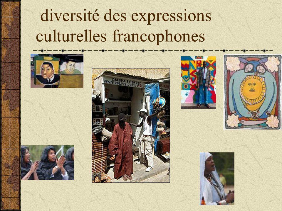diversité des expressions culturelles francophones
