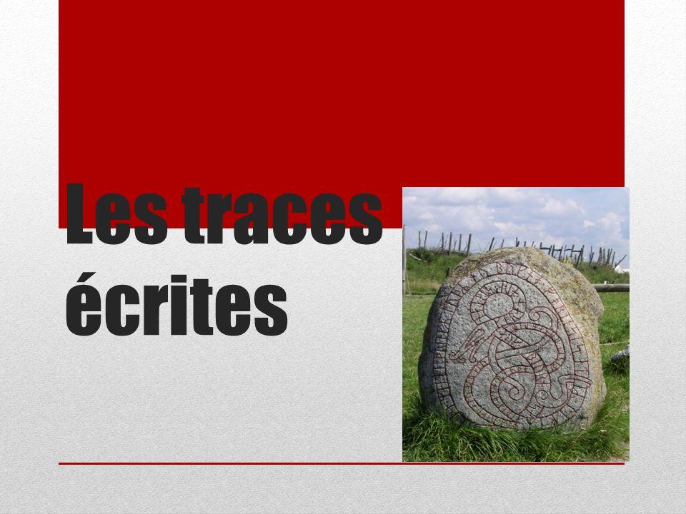 LES TRACES ÉCRITES Les écrits collectifs