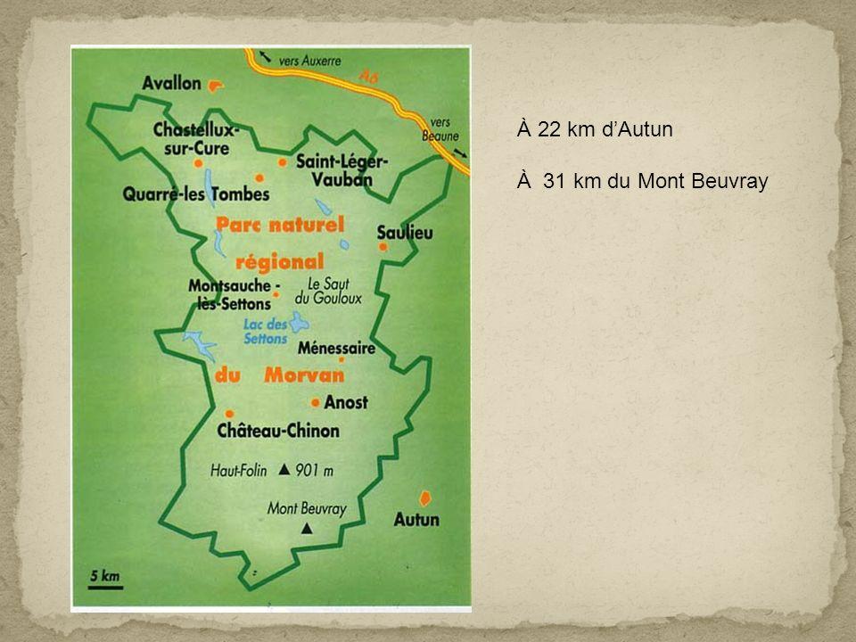 À 22 km dAutun À 31 km du Mont Beuvray