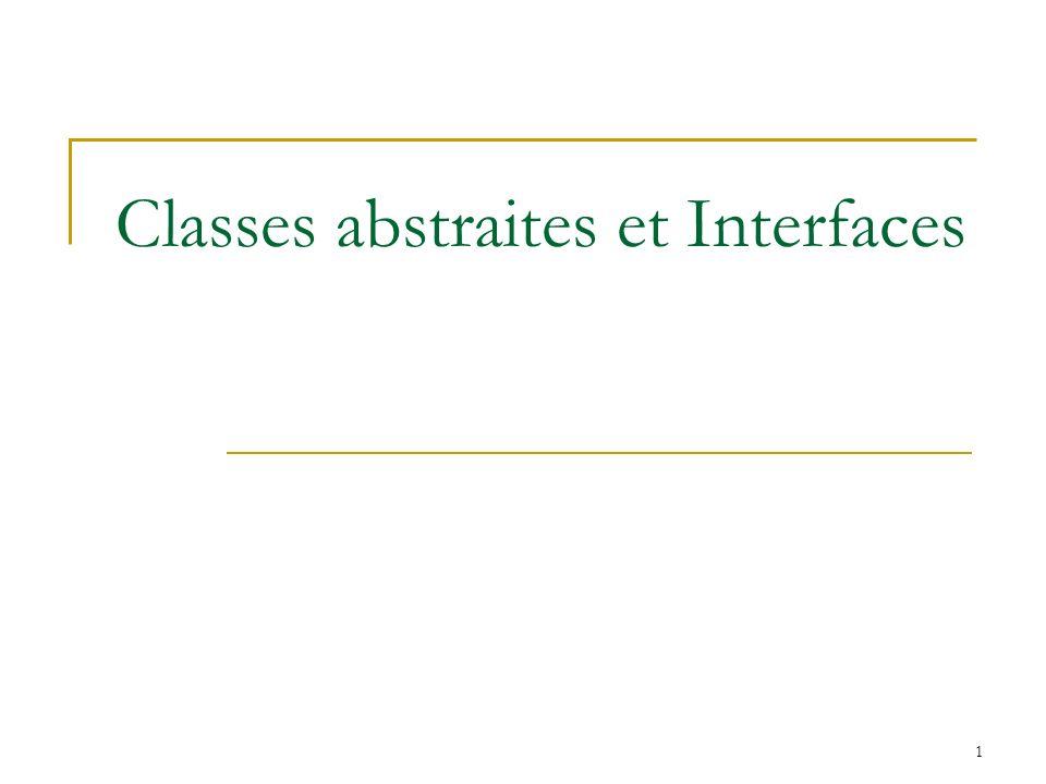 2 Qu est ce qu une classe abstraite Une classe abstraite est une classe incomplète.
