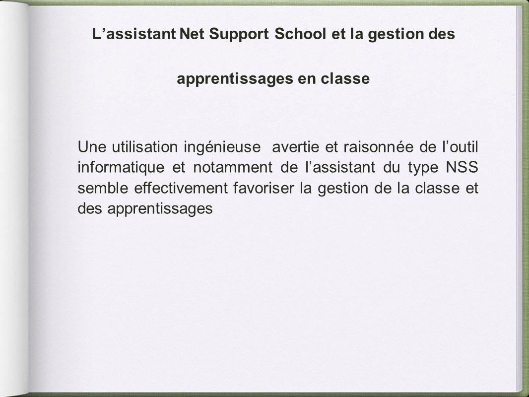 Lassistant Net Support School et la gestion des apprentissages en classe Une utilisation ingénieuse avertie et raisonnée de loutil informatique et not