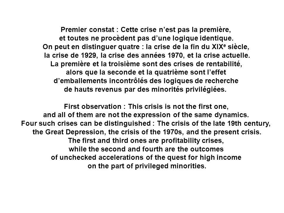 Deuxième constat : Chacune des phases qui séparent ces crises manifeste la prévalence de configurations sociales distinctes, à la fois politiques et économiques : des « ordres sociaux ».