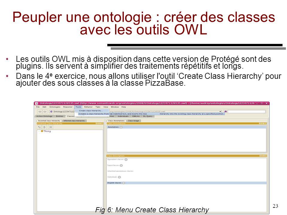 06/1 0/09 23 Peupler une ontologie : créer des classes avec les outils OWL Les outils OWL mis à disposition dans cette version de Protégé sont des plu