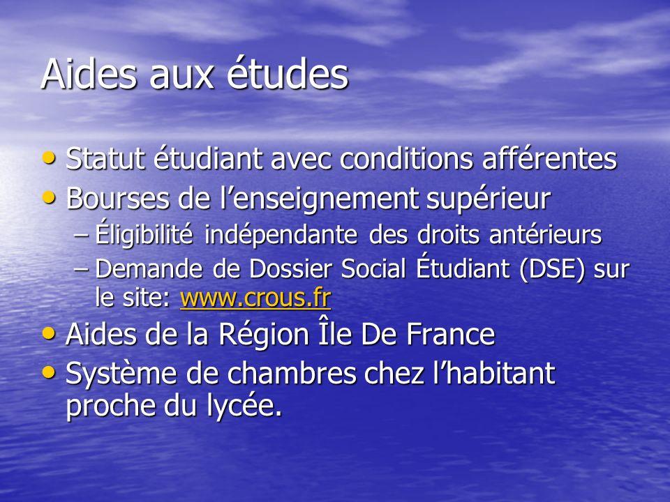 Aides aux études Statut étudiant avec conditions afférentes Statut étudiant avec conditions afférentes Bourses de lenseignement supérieur Bourses de l
