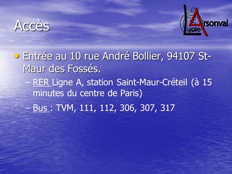 Accès Entrée au 10 rue André Bollier, 94107 St- Maur des Fossés. Entrée au 10 rue André Bollier, 94107 St- Maur des Fossés. – –RER Ligne A, station Sa