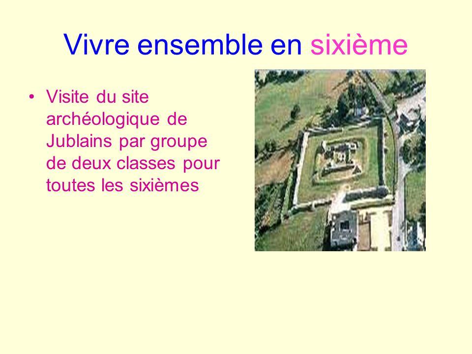 Vivre ensemble en sixième Visite du site archéologique de Jublains par groupe de deux classes pour toutes les sixièmes