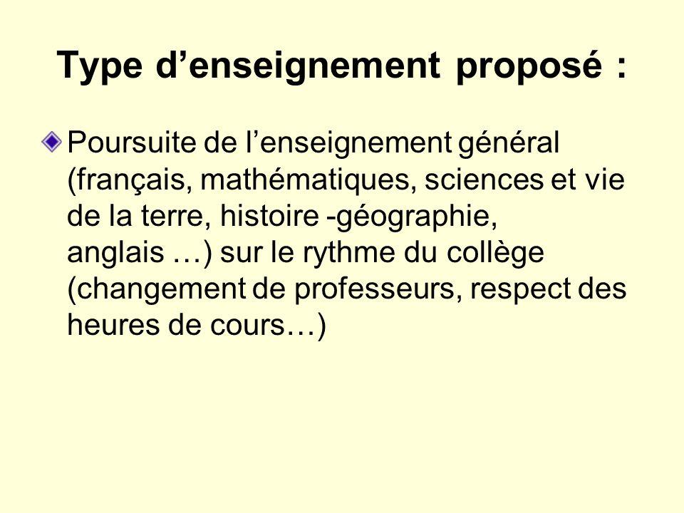 Type denseignement proposé : Poursuite de lenseignement général (français, mathématiques, sciences et vie de la terre, histoire -géographie, anglais …