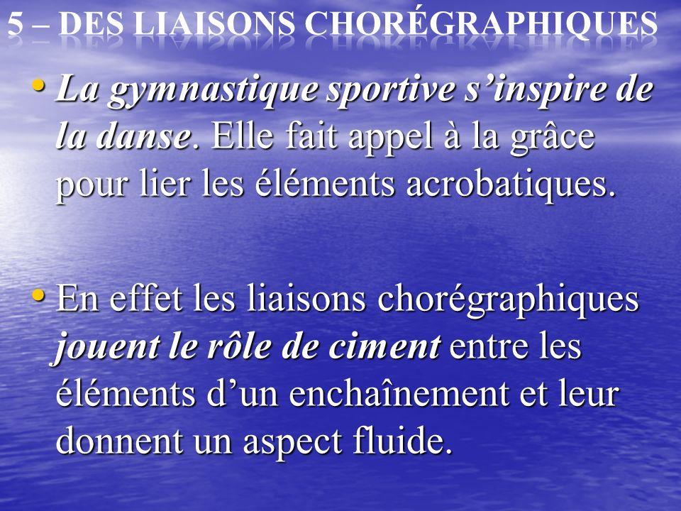 Ces éléments permettent au gymnaste davoir un temps de récupération dans son enchaînement entre les séries acrobatiques. Ces éléments permettent au gy
