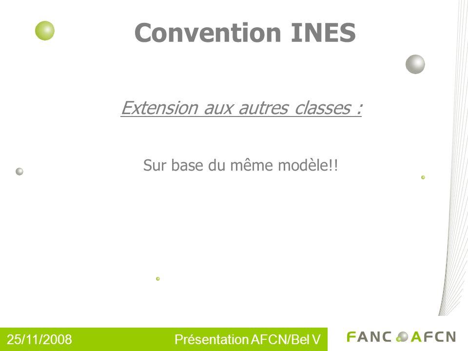 Convention INES Extension aux autres classes : Sur base du même modèle!.