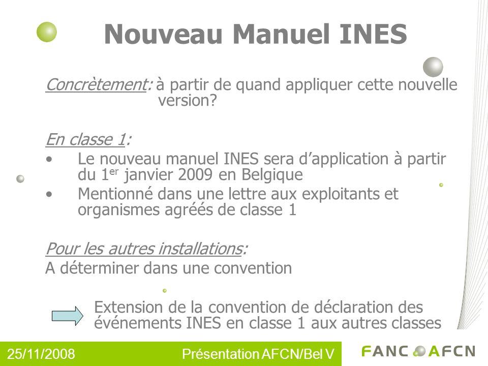 Nouveau Manuel INES Concrètement: à partir de quand appliquer cette nouvelle version.