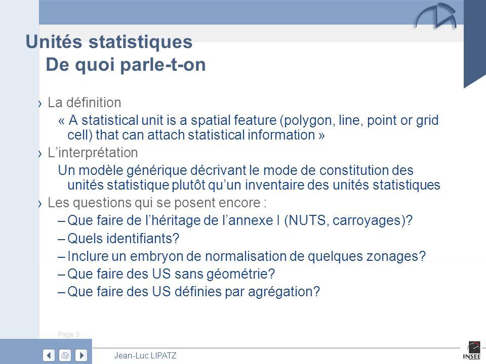 Page 4 Jean-Luc LIPATZ Une unité statistique Sa classe
