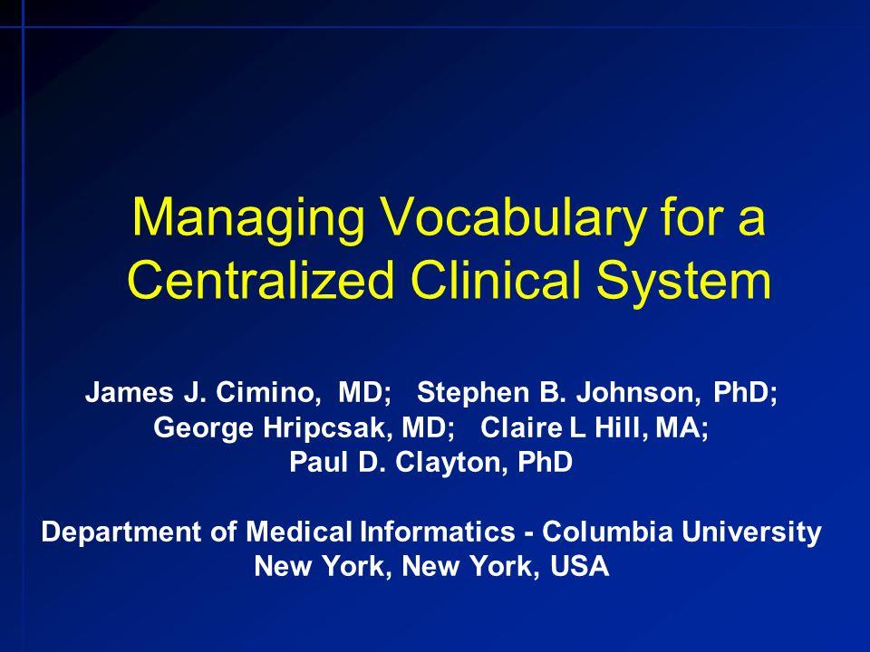 Gérer Vocabulaire pour un Système Médical Centralisé James J.