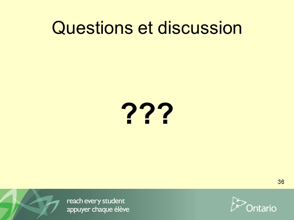 36 Questions et discussion ???