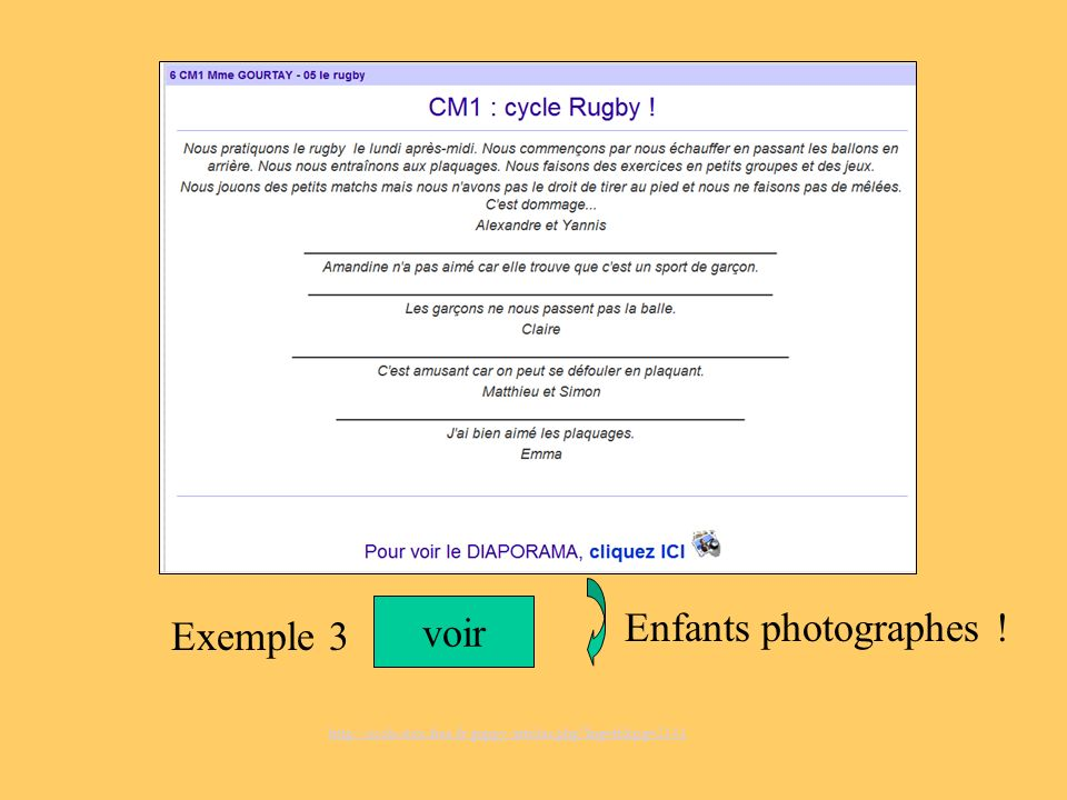 voir http://ecole.stex.free.fr/guppy/articles.php?lng=fr&pg=2141 Exemple 3 Enfants photographes !