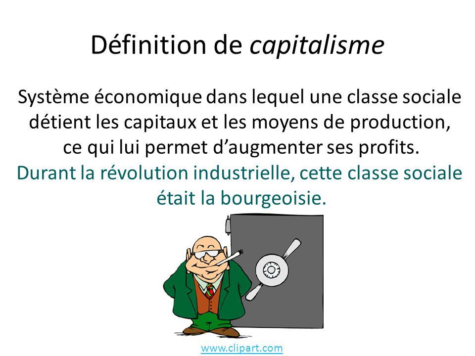 Définition de capitalisme Système économique dans lequel une classe sociale détient les capitaux et les moyens de production, ce qui lui permet daugmenter ses profits.