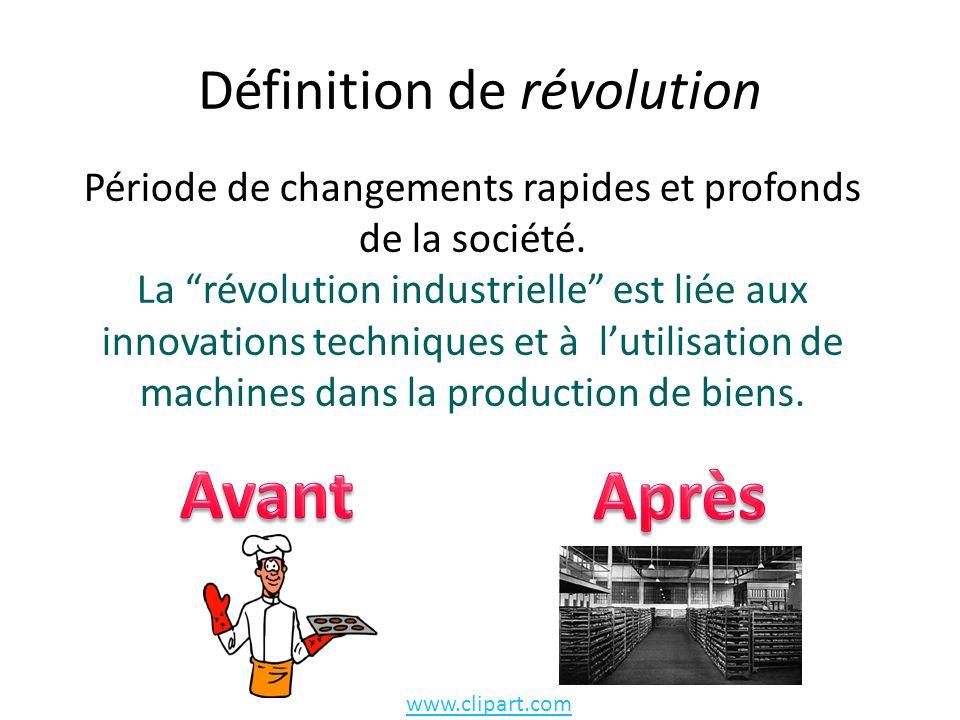 Définition de révolution Période de changements rapides et profonds de la société.