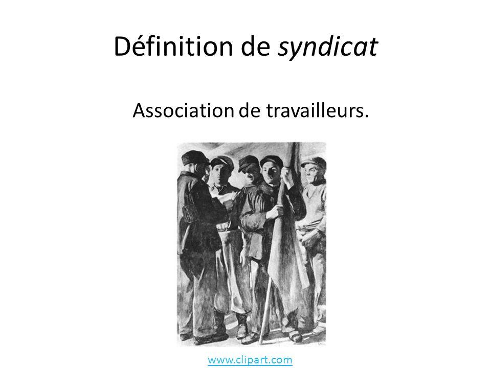 Définition de syndicat Association de travailleurs. www.clipart.com