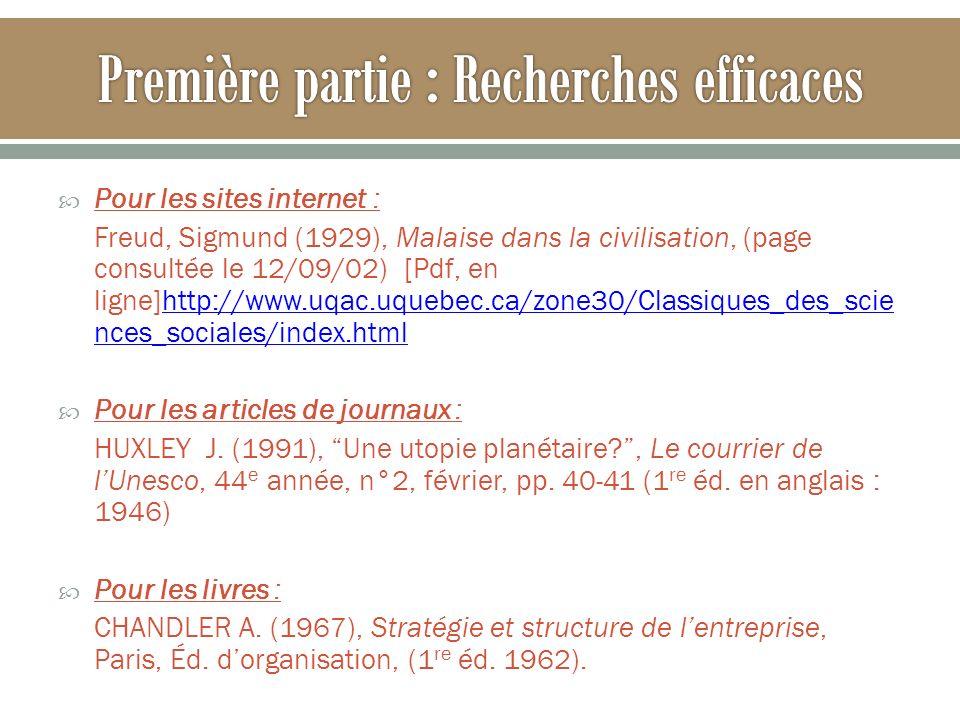 Pour les sites internet : Freud, Sigmund (1929), Malaise dans la civilisation, (page consultée le 12/09/02) [Pdf, en ligne]http://www.uqac.uquebec.ca/