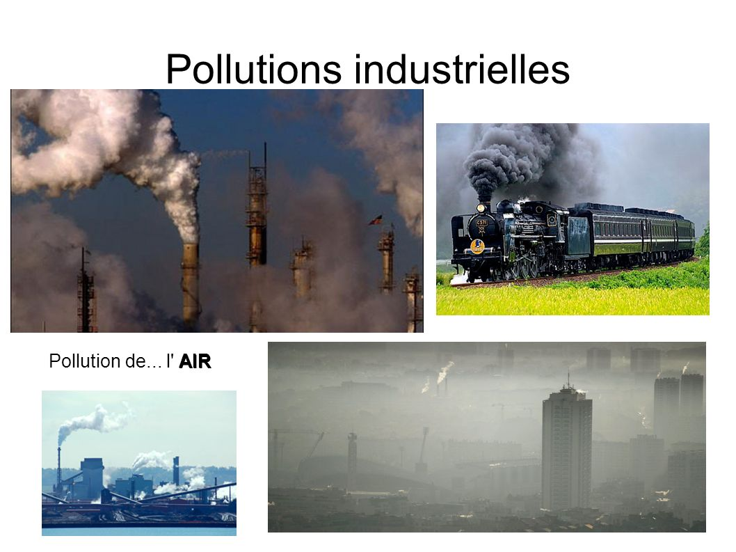 Pollutions industrielles Pollution de l air domestique