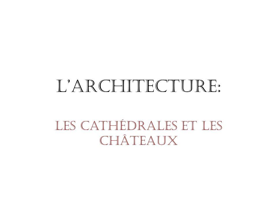 Les Cathédrales Au Moyen Âge, la France construit la quantité déglises et de cathédrales quon admire aujourdhui.