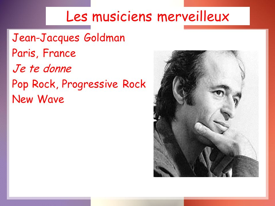 Les musiciens merveilleux Jean-Jacques Goldman Paris, France Je te donne Pop Rock, Progressive Rock New Wave