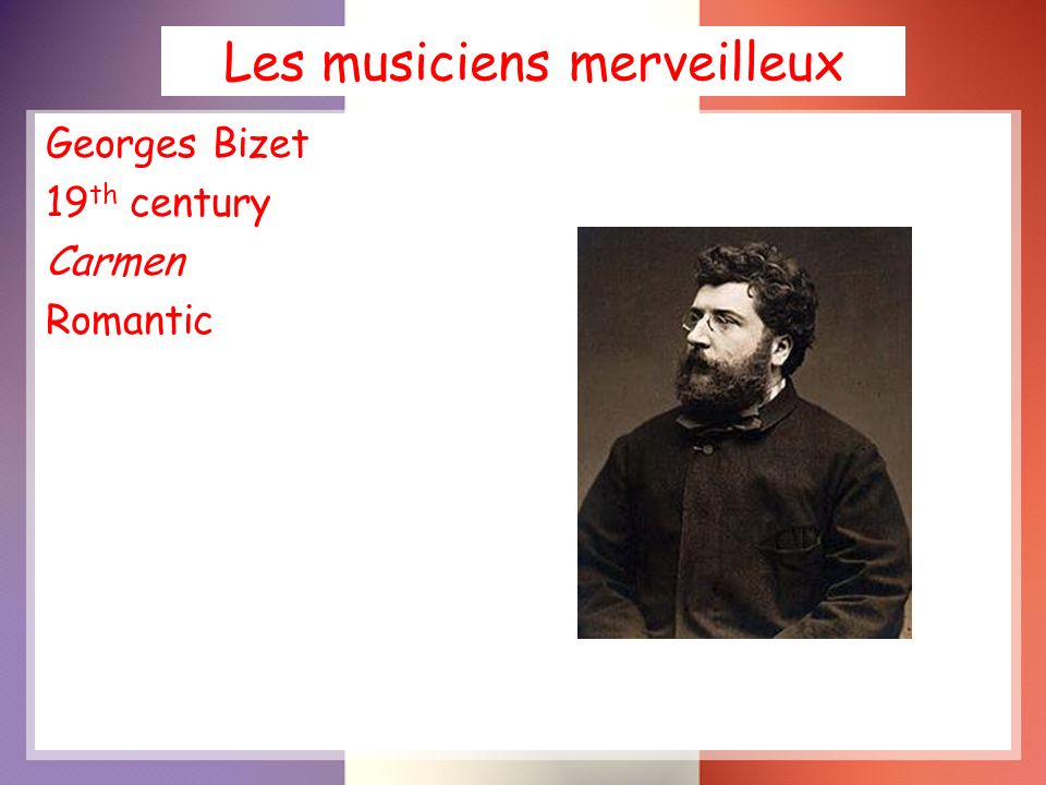 Les musiciens merveilleux Maurice Ravel 20 th century Bolero Impressionist