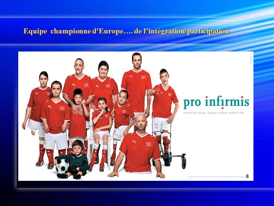 Equipe championne d Europe…. de lintégration/participation