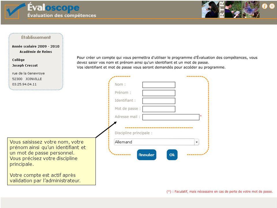 Dès que ladministrateur a autorisé votre compte vous pouvez saisir votre identifiant et votre mot de passe.
