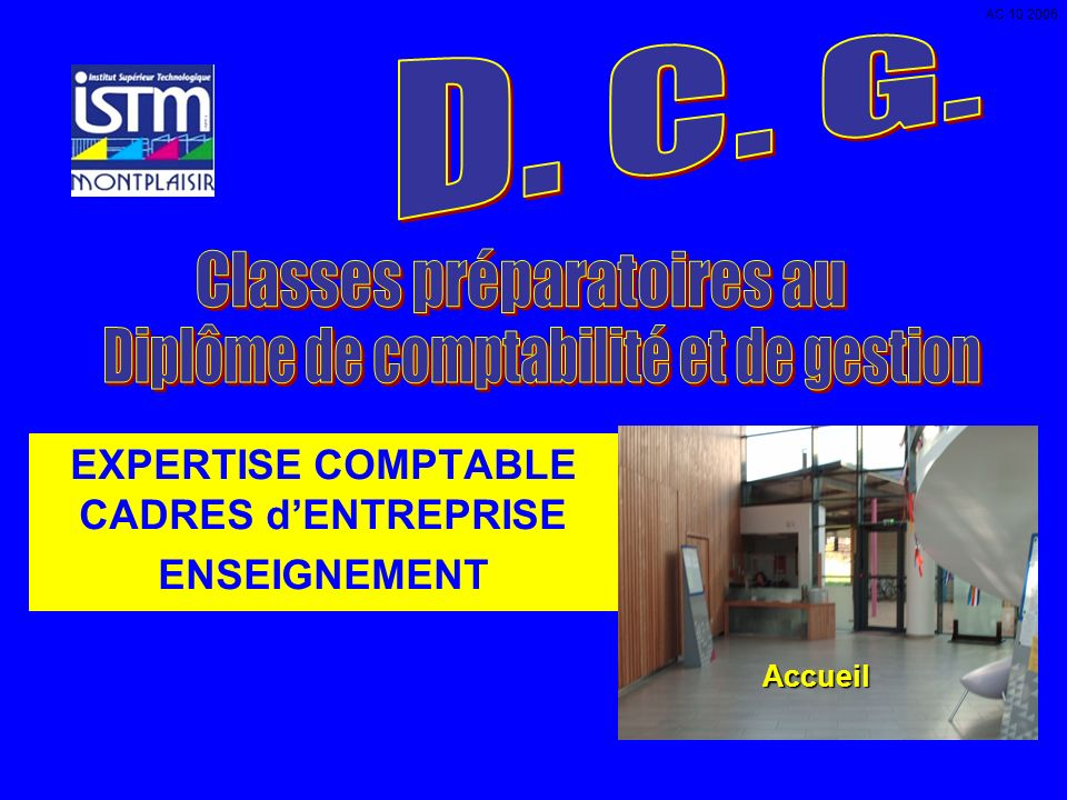 EXPERTISE COMPTABLE CADRES dENTREPRISE ENSEIGNEMENT Accueil AC 10 2006