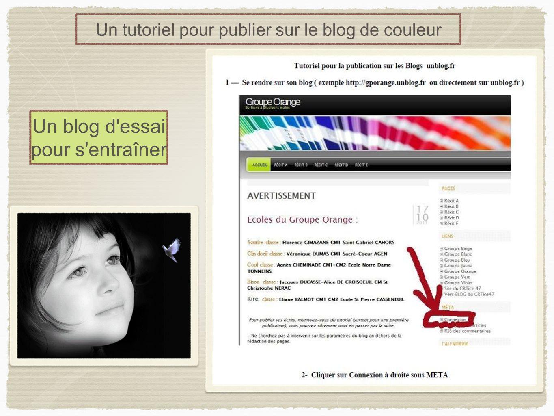 Un tutoriel pour publier sur le blog de couleur Un blog d'essai pour s'entraîner