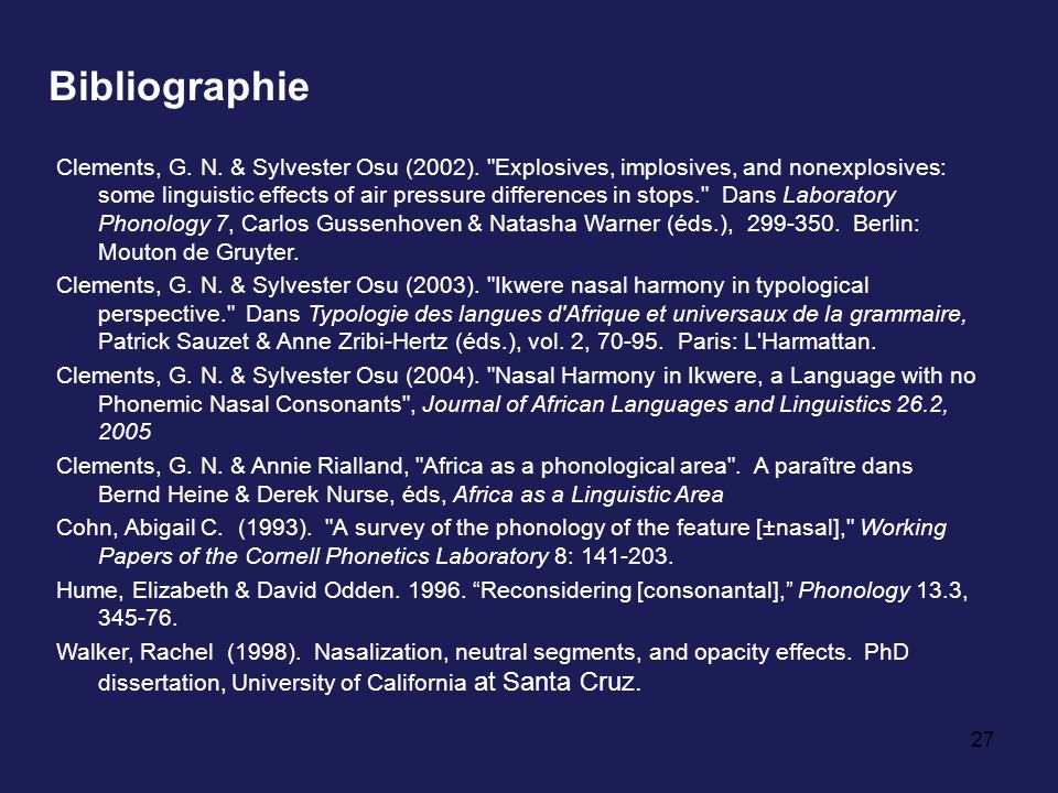 27 Bibliographie Clements, G. N. & Sylvester Osu (2002).