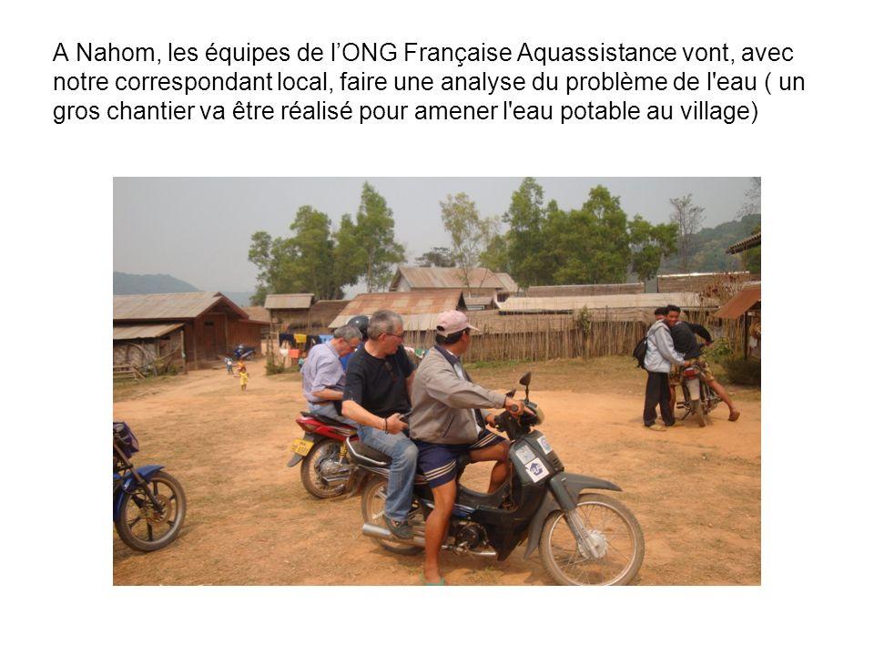 A Nahom, les équipes de lONG Française Aquassistance vont, avec notre correspondant local, faire une analyse du problème de l'eau ( un gros chantier v