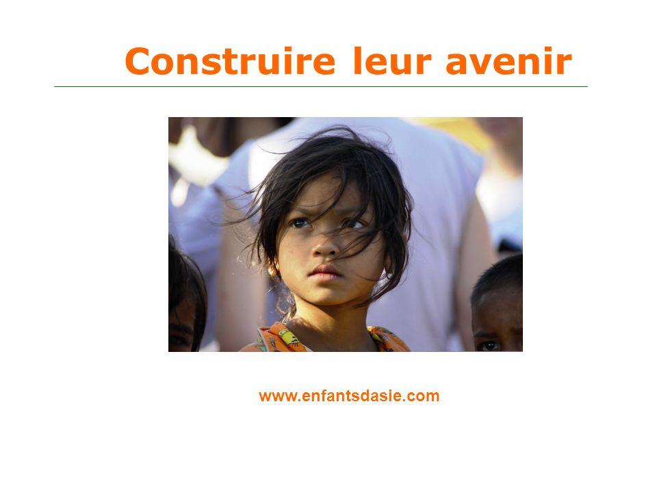 Construire leur avenir www.enfantsdasie.com