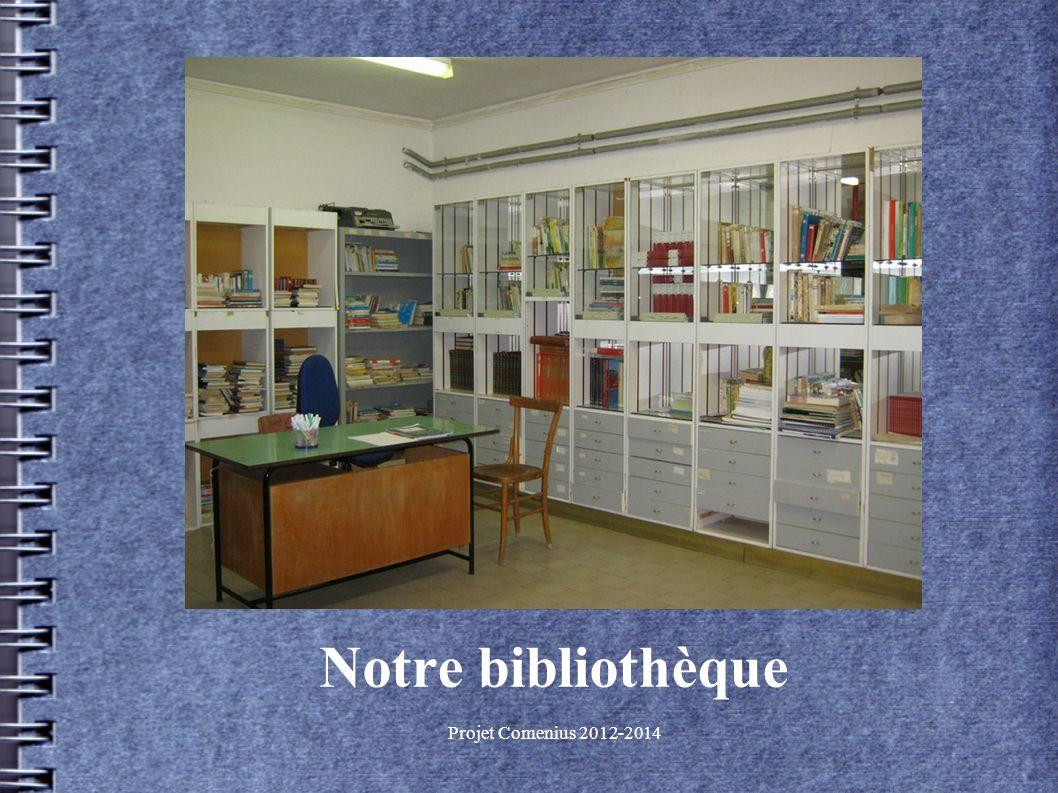 Projet Comenius 2012-2014 Notre bibliothèque