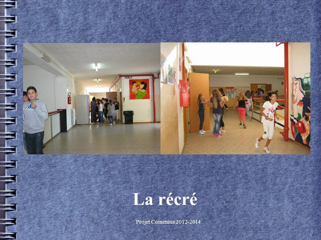 Projet Comenius 2012-2014 La récré