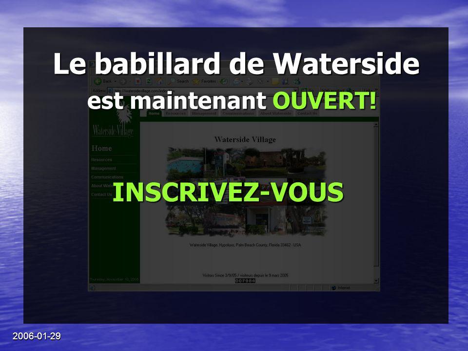 2006-01-29 Le babillard de Waterside est maintenant OUVERT! INSCRIVEZ-VOUS