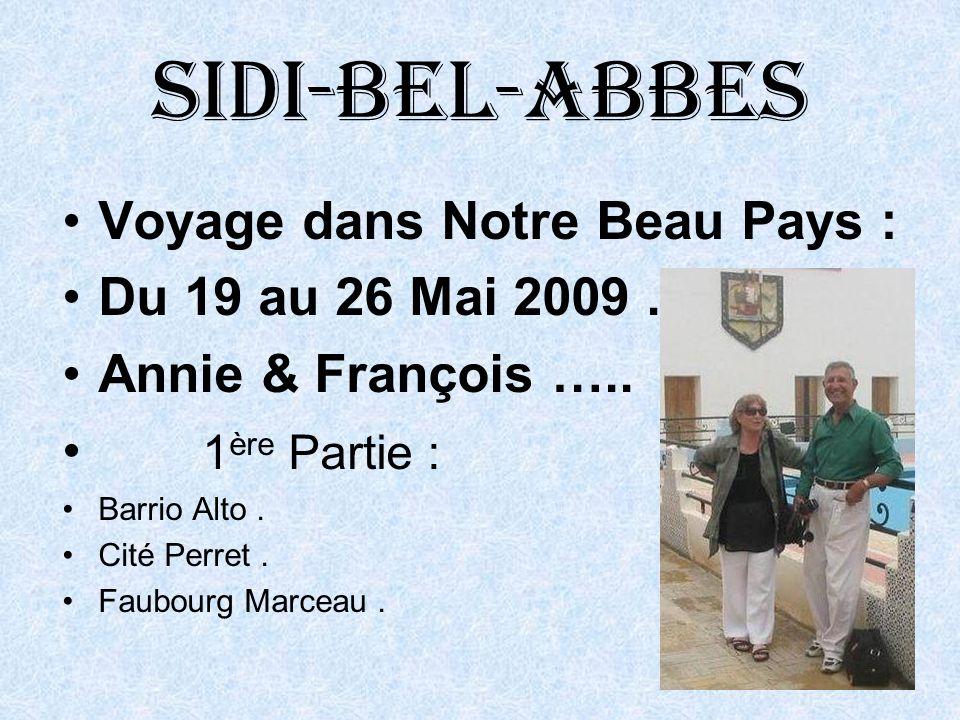 Sidi-bel-abbes Voyage dans Notre Beau Pays : Du 19 au 26 Mai 2009.