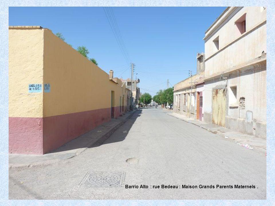 Barrio Alto : rue Bedeau : Maison Grands Parents Maternels.