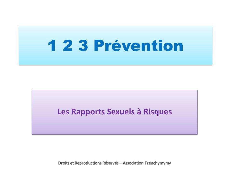 1 2 3 Prévention Les Rapports Sexuels à Risques