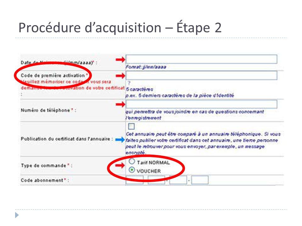 Procédure dacquisition – Étape 2