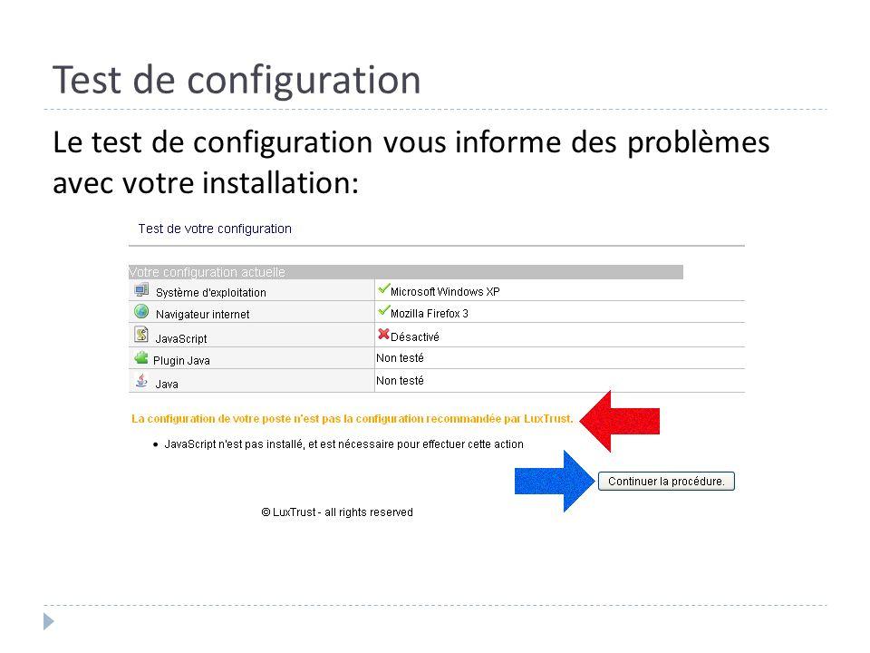 Test de configuration Le test de configuration vous informe des problèmes avec votre installation: