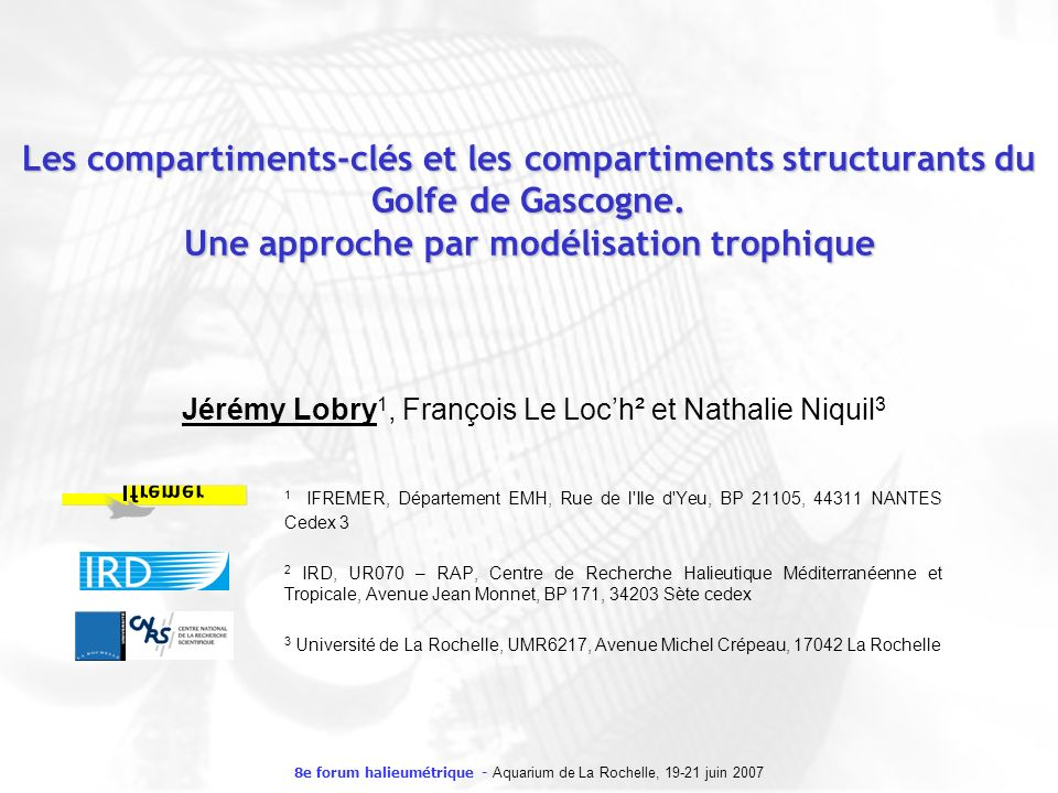 8e forum halieumétrique - Aquarium de La Rochelle, 19-21 juin 2007 Résultats Impacts trophiques directs et indirects Impact total Ensemble des compartiments Index of keystoneness (Libralato et al., 2006)